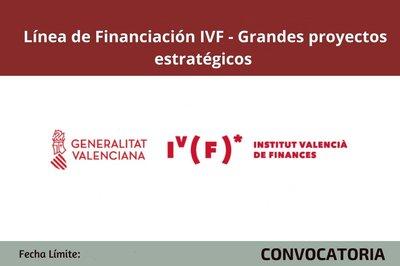 Línea de Financiación IVF - Grandes proyectos estratégicos