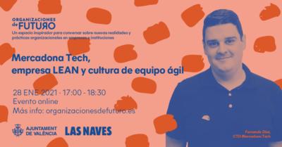Mercadona Tech, Empresa Lean y Cultura de Equipo Ágil