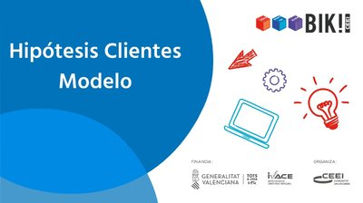 Hipótesis sobre Clientes del modelo de negocio