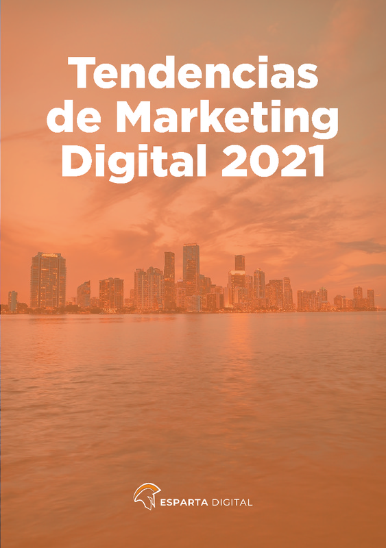"E-book Esparta Digital "" Tendencias marketing digital para 2021 """