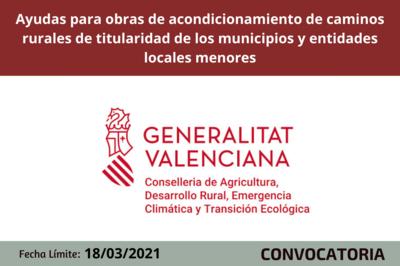 Ayudas para obras de acondicionamiento de caminos rurales de titularidad de los municipios y entidades locales menores de la CV.