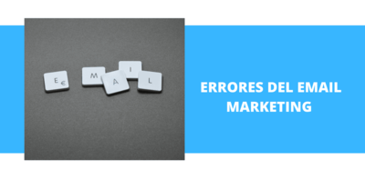 5 errores del Email Marketing