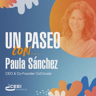 Un paseo con Paula Sánchez