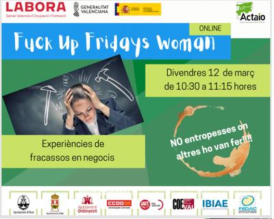 Fuck Up Fridays Woman: Experiencias de fracasos en negocios