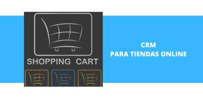 CRM para Tiendas Online