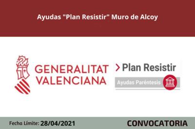 """Ayudas """"Plan Resistir"""" Muro de Alcoy"""